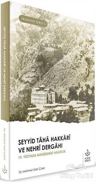 Nizamiye Akademi Yayınları - Seyyid Taha Hakkari ve Nehri Dergahı