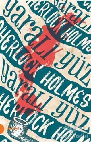 Portakal Kitap - Sherlock Holmes 3 - Yaralı Yüz