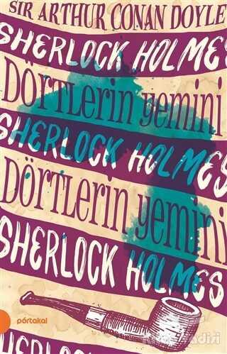 Portakal Kitap - Sherlock Holmes 5 - Dörtlerin Yemini