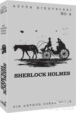 İndigo Kitap - Sherlock Holmes - Bütün Hikayeleri 4