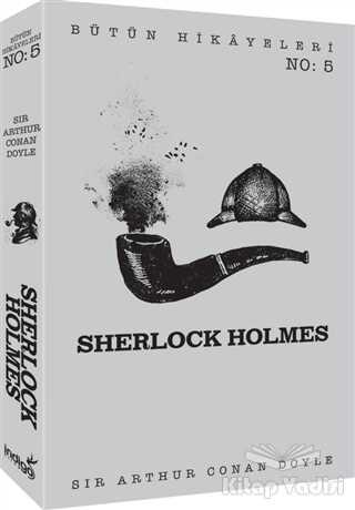 İndigo Kitap - Sherlock Holmes - Bütün Hikayeleri 5