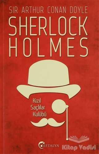 Eftalya Kitap - Sherlock Holmes - Kızıl Saçlılar Kulübü