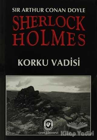 Cem Yayınevi - Sherlock Holmes - Korku Vadisi