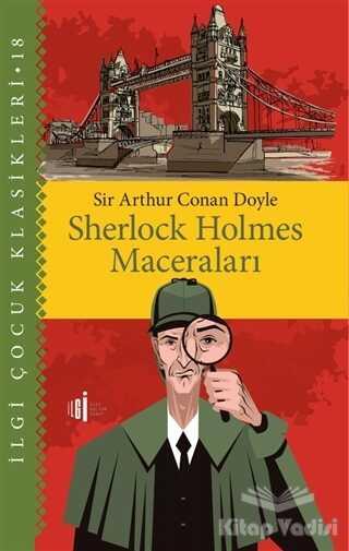 İlgi Kültür Sanat Yayınları - Sherlock Holmes Maceraları - Çocuk Klasikleri