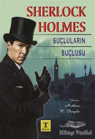 Rönesans Yayınları - Sherlock Holmes - Suçluların Suçlusu