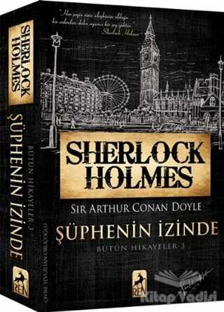 Ren Kitap - Sherlock Holmes Şüphenin İzinde