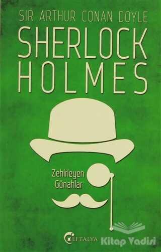 Eftalya Kitap - Sherlock Holmes - Zehirleyen Günahlar
