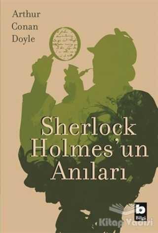 Bilgi Yayınevi - Sherlock Holmes'un Anıları