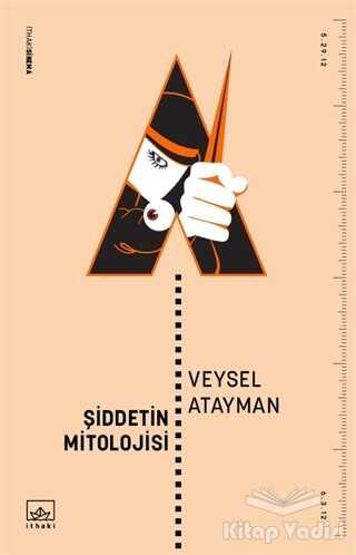 İthaki Yayınları - Şiddetin Mitolojisi