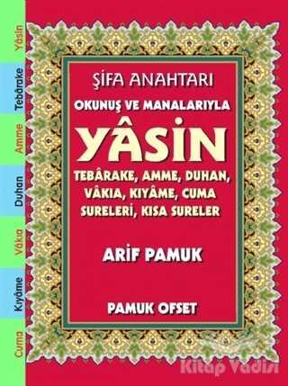 Pamuk Yayıncılık - Şifa Anahtarı Okunuş ve Manalarıyla Yasin (142)
