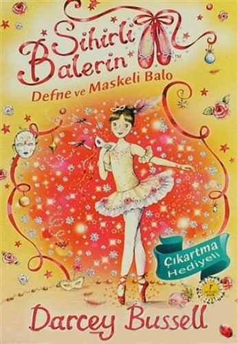 Artemis Yayınları - Sihirli Balerin 3 - Defne ve Maskeli Balo