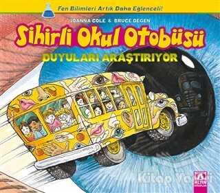 Altın Kitaplar - Sihirli Okul Otobüsü: Duyuları Araştırıyor
