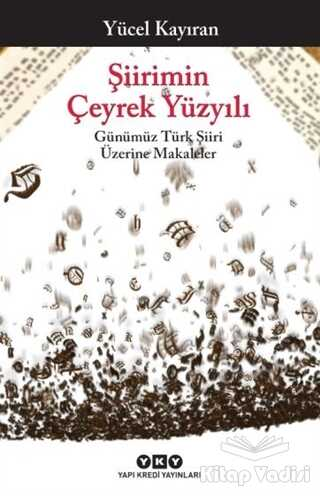 Yapı Kredi Yayınları - Şiirimin Çeyrek Yüzyılı