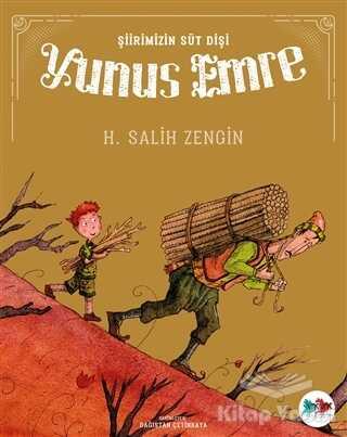 Vak Vak Yayınları - Şiirimizin Süt Dişi Yunus Emre