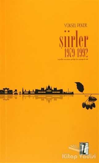 İz Yayıncılık - Şiirler 1979 -1992