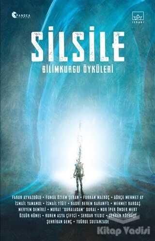 İthaki Yayınları - Silsile: Bilimkurgu Öyküleri