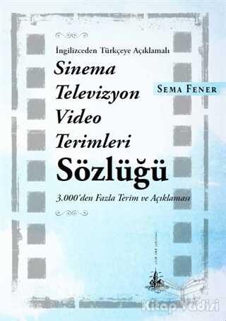 Yitik Ülke Yayınları - Sinema Televizyon Video Terimleri Sözlüğü