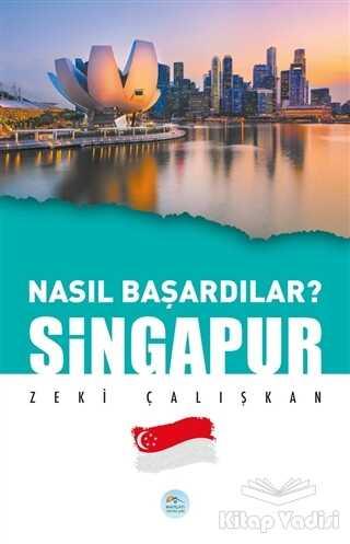 Maviçatı Yayınları - Singapur - Nasıl Başardılar?