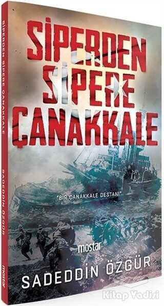 Mostar Yayınları - Siperden Sipere Çanakkale