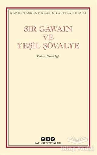 Yapı Kredi Yayınları - Sir Gawain ve Yeşil Şövalye