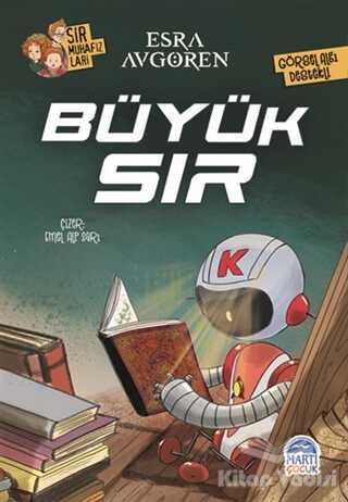 Martı Çocuk Yayınları - Sır Muhafızları - Büyük Sır