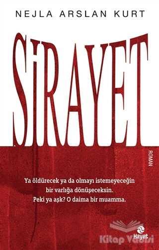 Hayat Yayınları - Sirayet