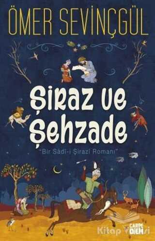 Carpe Diem Kitapları - Şiraz ve Şehzade