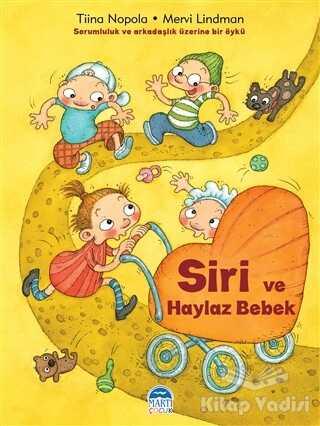 Martı Çocuk Yayınları - Siri ve Haylaz Bebek