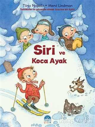 Martı Çocuk Yayınları - Siri ve Koca Ayak