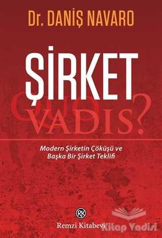 Remzi Kitabevi - Şirket - Quo Vadis?