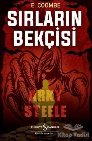 İş Bankası Kültür Yayınları - Sırların Bekçisi