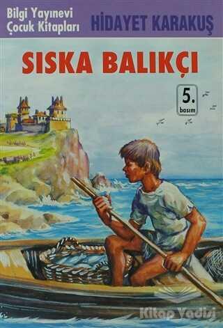 Bilgi Yayınevi - Sıska Balıkçı
