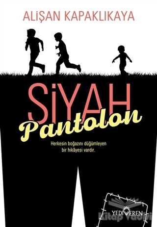 Yediveren Yayınları - Siyah Pantolon