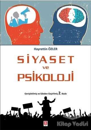 Ekin Basım Yayın - Akademik Kitaplar - Siyaset ve Psikoloji