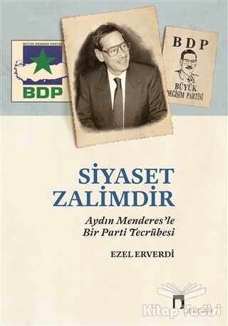 Dergah Yayınları - Siyaset Zalimdir