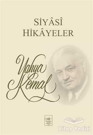 İstanbul Fetih Cemiyeti Yayınları - Siyasi Hikayeler