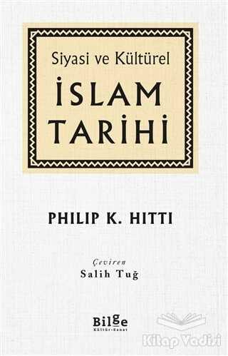 Bilge Kültür Sanat - Siyasi ve Kültürel İslam Tarihi