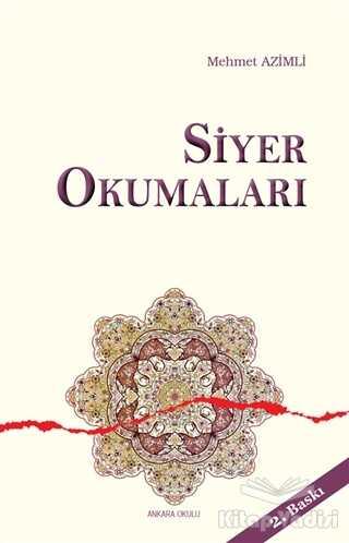 Ankara Okulu Yayınları - Siyer Okumaları