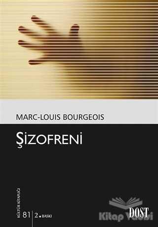Dost Kitabevi Yayınları - Şizofreni