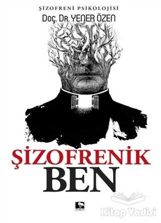 Çınaraltı Yayınları - Şizofrenik Ben