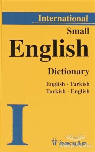 İnkılap Kitabevi - Gençlik Kitapları - Small English Dictionary English - Turkish Turkish - English