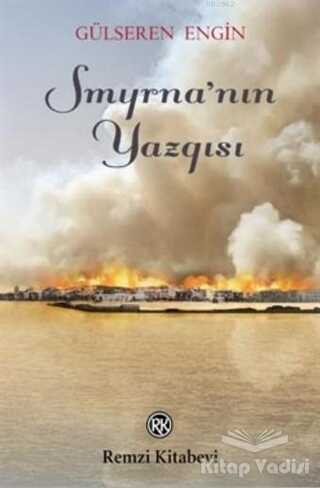 Remzi Kitabevi - Smyrna'nın Yazgısı