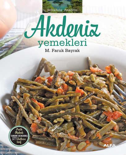 Alfa Yayınları - Soframda Anadolu Akdeniz Yemekleri