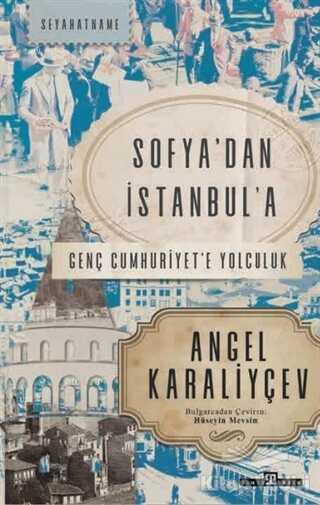 Timaş Yayınları - Sofya'dan İstanbul'a
