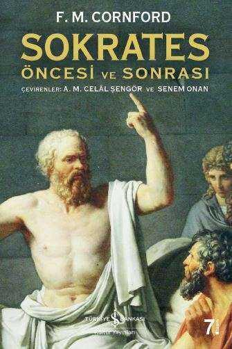 İş Bankası Kültür Yayınları - Sokrates Öncesi ve Sonrası