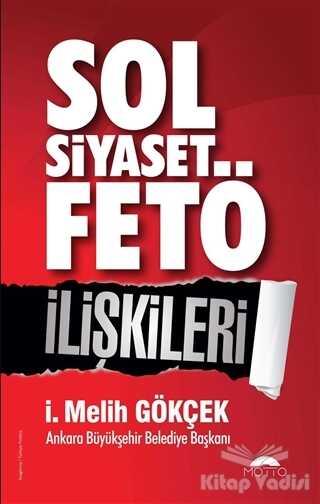 Motto Yayınları - Sol Siyaset FETÖ İlişkileri