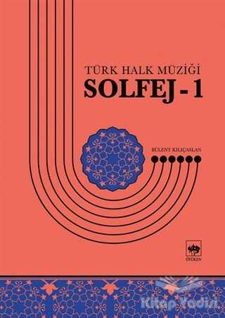 Ötüken Neşriyat - Solfej 1 - Türk Halk Müziği