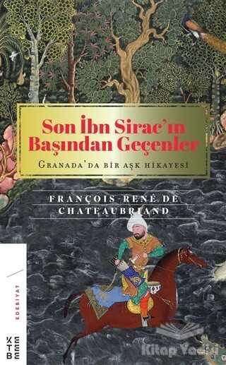 Ketebe Yayınları - Son İbn Sirac'ın Başından Geçenler