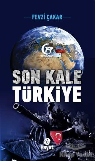 Hayat Yayınları - Son Kale Türkiye
