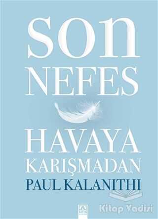 Altın Kitaplar - Son Nefes Havaya Karışmadan